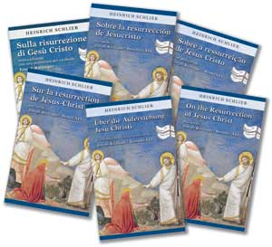 Heinrich Schlier's book, <I>On the Resurrection of Jesus Christ</I>, republished by <I>30Giorni</I>, in Italian, Spanish, Portuguese, French, German and English , with a preface by Joseph Ratzinger