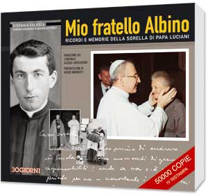 The cover of the book by Stefania Falasca <I>My brother Albino. Recollections and memories of Pope Luciani's sister</I>