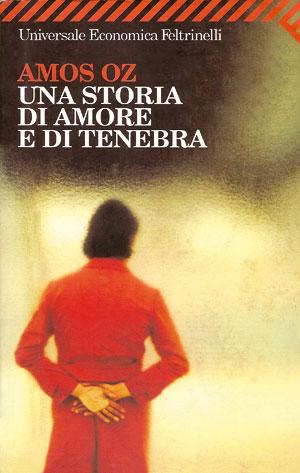 The Italian translation of Amos Oz's book, Feltrinelli, Torino 2005, 627 pp., € 13.00