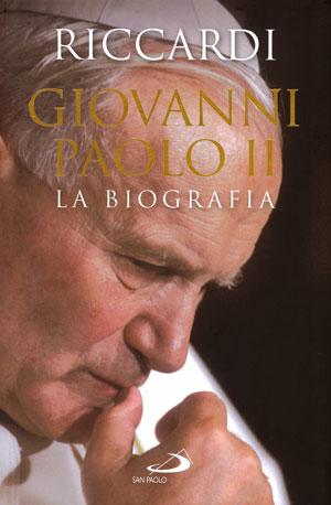 Andrea Riccardi, <I>Giovanni Paolo II. La biografia</I>, San Paolo, Cinisello Balsamo (Mi) 2011, 574 pp., euro 24,00